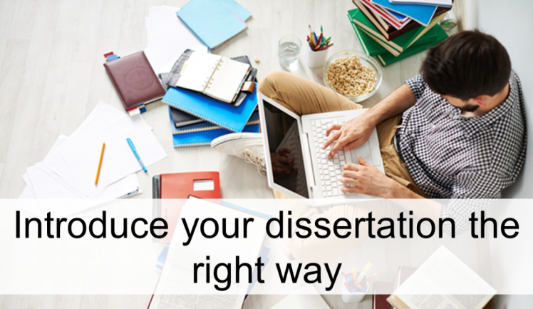introduction to dissertation Writing chapter 1: the introduction of your capstone project, doctoral dissertation, or masters thesis our consultants assist students to focus.