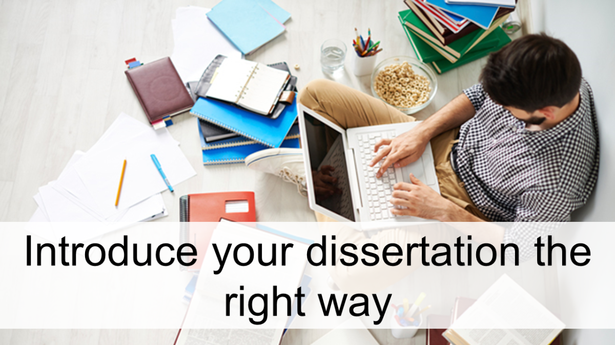 Points on How You Should Perform a Dissertation Introduction