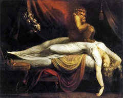 Henry Fuseli, The Nightmare, 1781, Romantic The concept of the nightmare is the subject of the work  Distinctive manner of exhibiting the fantasies of the vivid imagination  Specialized in night moods of horror and in dark fantasies, the deomonic, the macabre, and often in the sadistic  Beautiful young woman falls asleep, draped across the bed with her limp arm dangling over the side  A demon in medieval times were believed to pret, often sexually, on sleeping women, it squats over her body  Ghostly horse with falming eyes are in the background Mara