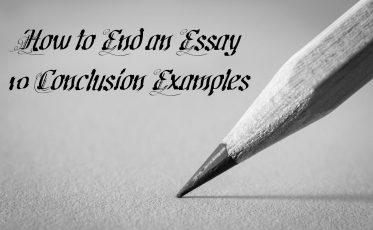 10 Conclusion Examples How to End an Essay