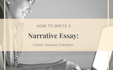 How to Write a Narrative Essay: Format, Features, Examples