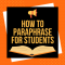 Guide How to Paraphrase for Students