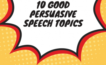 10 Good Persuasive Speech Topics