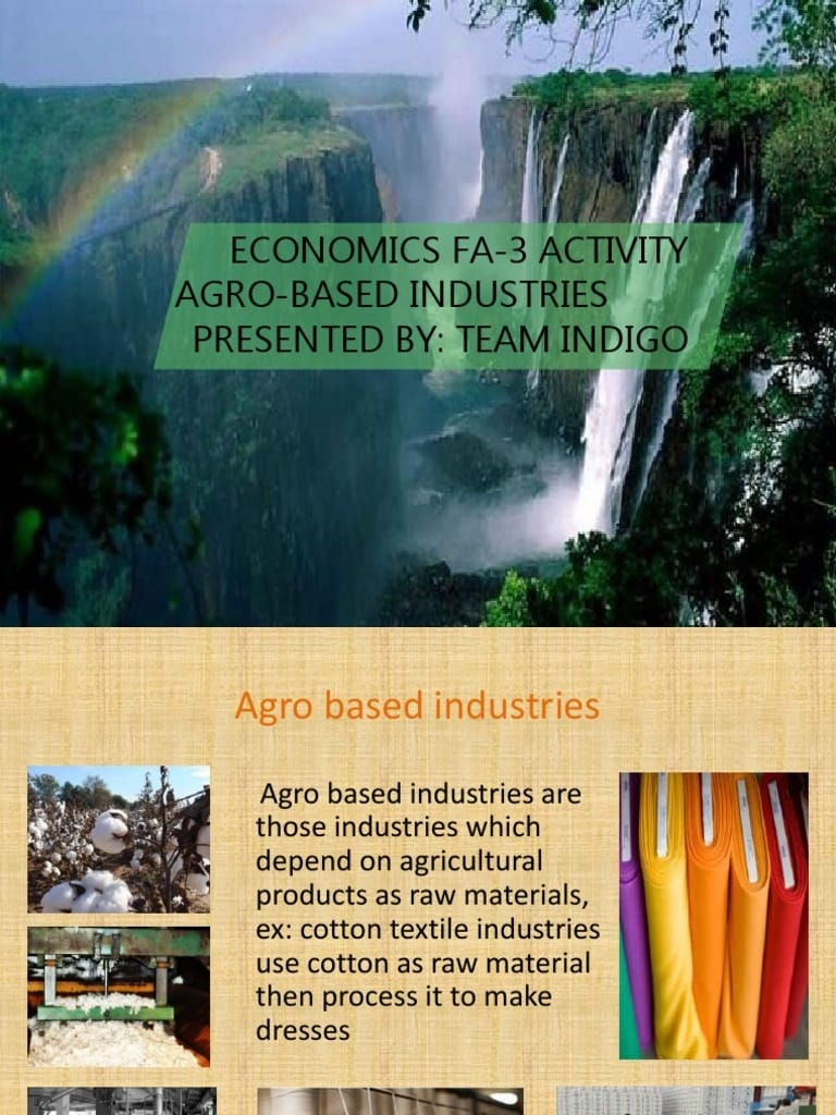 Agro Based Industries Essay